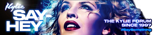 SayHey - The Kylie Minogue Forum - Powered by vBulletin